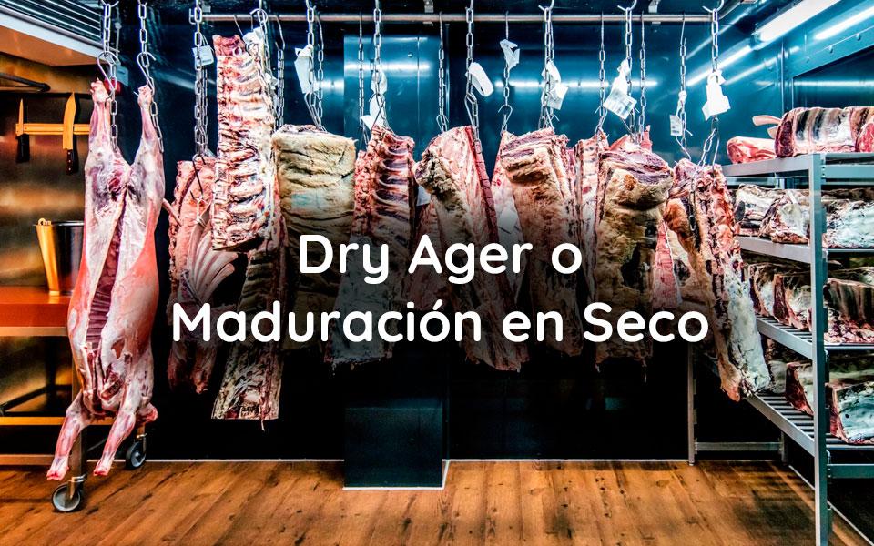 Dry Ager o Maduración en Seco